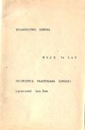 Gomułka Gomulka Moje czternaście czternaście lat 14 Zwierzenia Władysława Gomułki wydawnictwo odnowa 1983 Leo Dan k002061 Muzeum Wolnego Słowa www.m-ws.pl/muzeum/